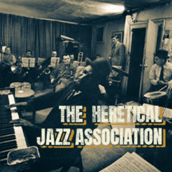 The heretical jazz Association